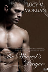 The Whored's Prayer (Whored, #2)
