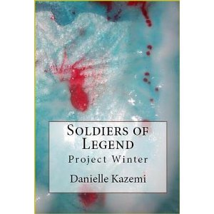 Soldiers of Legend: Project Winter Danielle Kazemi