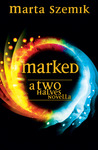 Marked: A Two Halves Novella