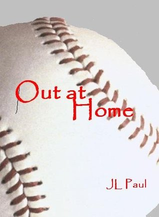 Out at Home by J.L. Paul