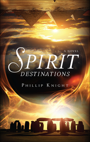 Spirit Destinations by Phillip Knight