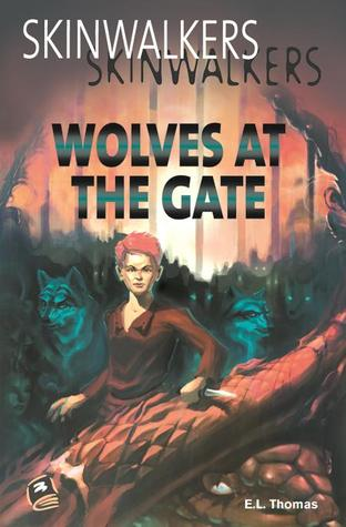 Wolves at the Gate by Erin Thomas