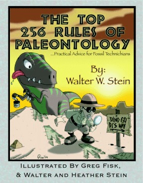 The Top 256 Rules of Paleontology: ...Practical Advice for Fossil Technicians