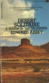 An analysis of edward abbeys desert solitaire