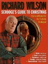 Scrooge's Guide To Christmas: A Survival Manual for the Festively Challenged