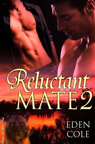 Reluctant Mate 2 by Eden Cole