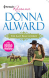 The Last Real Cowboy (includes Cadence Creek Cowboys, #1)