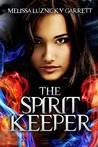 The Spirit Keeper (The Spirit Keeper, #1)