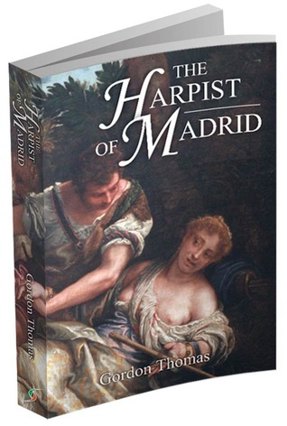The Harpist of Madrid by Gordon  Thomas