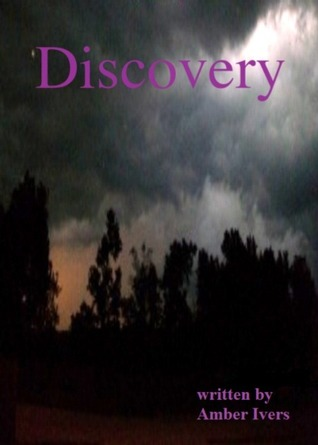 Discovery by Amber Ivers