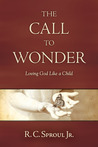 The Call to Wonder: Loving God like a Child