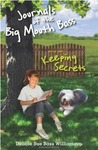 Journals of the Big Mouth Bass, Book One: Keeping Secrets