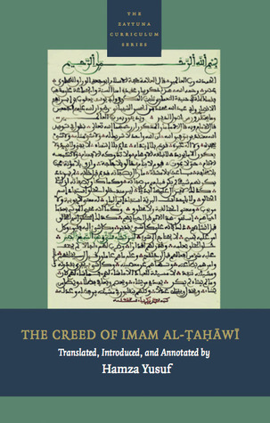 The Creed of Imam al-Tahawi by أبو جعفر الطحاوي