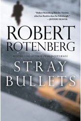 Stray Bullets by Robert Rotenberg