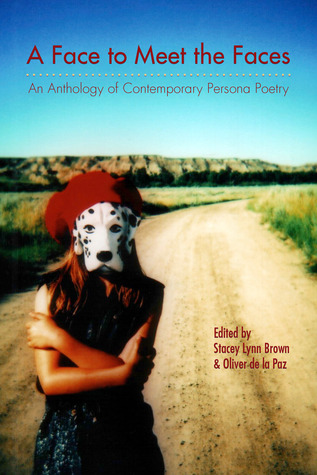 A Face to Meet the Faces by Stacey Lynn Brown