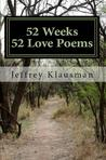 52 Weeks, 52 Love Poems