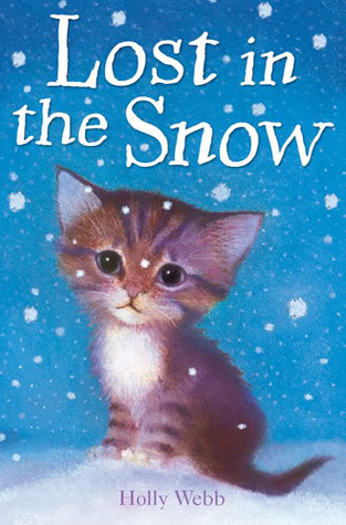 Lost In The Snow By Holly Webb Reviews Discussion