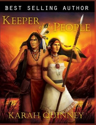 Keeper of the People by Karah Quinney