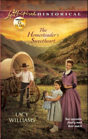 The Homesteader's Sweetheart (Wyoming Legacy #1)
