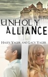Unholy Alliance (Unholy Alliance #1)
