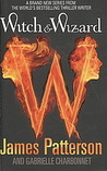 Witch &amp; Wizard by James Patterson