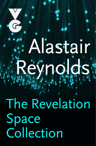 The Revelation Space Collection by Alastair Reynolds