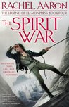 The Spirit War by Rachel Aaron