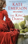 The King's Damsel by Kate Emerson