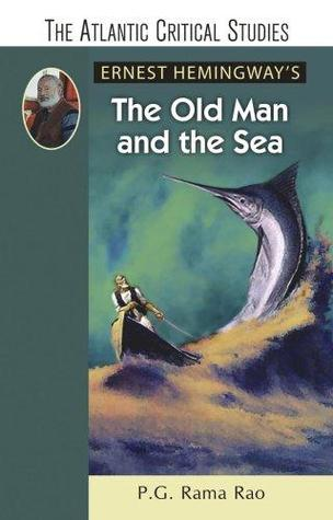 The Old Man and the Sea by P.G. Rama Rao