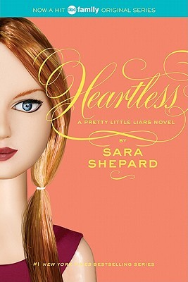 Heartless (Pretty Little Liars #7)
