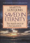 Saved in Eternity: The Assurance of Our Salvation