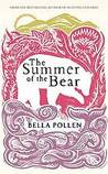 The Summer of the Bear by Bella Pollen
