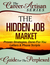 The Career Artisan Series - The Hidden Job Market Guide For The Perplexed