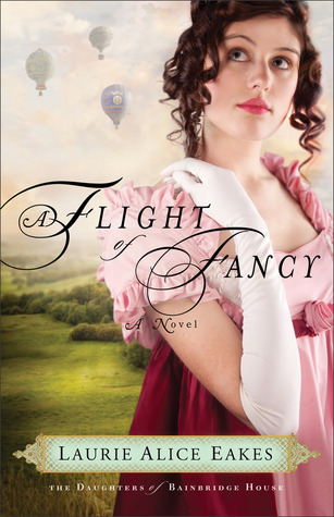 A Flight of Fancy by Laurie Alice Eakes