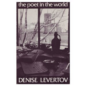 The Poet in the World by Denise Levertov