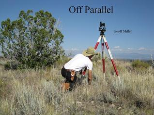 Off Parallel by Geoff  Miller