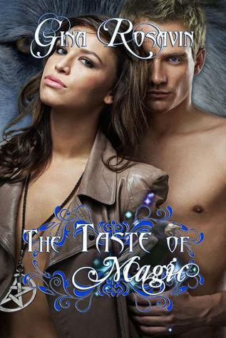 The Taste of Magic by Gina Rosavin
