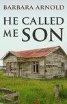 He Called Me Son
