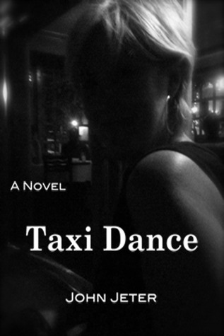 TAXI DANCE by John Jeter