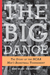 The Big Dance: The Story of the NCAA Basketball Tournament