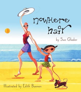 Nowhere Hair by Sue Glader
