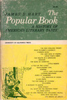 The Popular Book: A History Of America's Literary Taste (Cal 49)