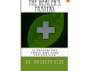 The Healer's Prayers