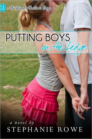 Putting Boys on the Ledge (The Girlfriend's Guide to Boys #1)