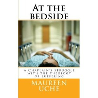 At the bedside by Maureen Uche
