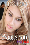 Maelstrom (Texas Fae #1)