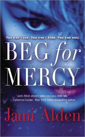 Beg for Mercy (Trilogy, #1)