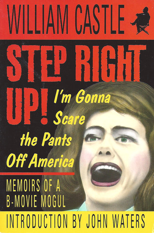Step Right Up! by William Castle