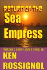 Return of the Sea Empress (Marsha & Danny Jones Thriller # 2)
