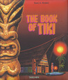 The Book of Tiki: A Guide for the Urban Archeologist
